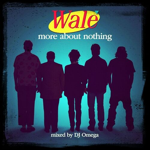 Wale The Break Up Song My Song