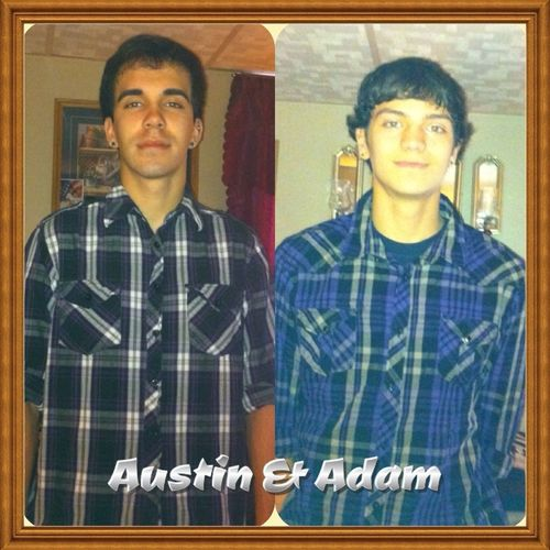 My Reason for living everyday. Austin & Adam