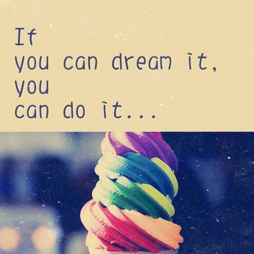 If you can dream it, you can do it. Happy Quote Yourself Stayjoy makeitdifference doit motivate meaningful allthebest healthy mylife mysoul Changbeginswithyou