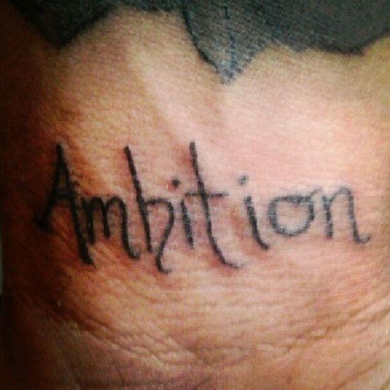 Ambition it runs in my vains