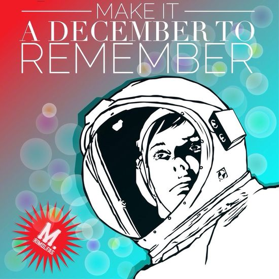 december to remember December Astronout Space Sky