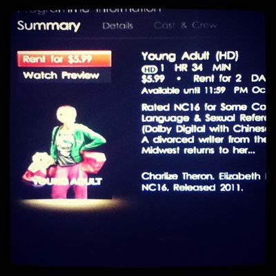 Watching Charlize Theron in Young Adult ! ;)