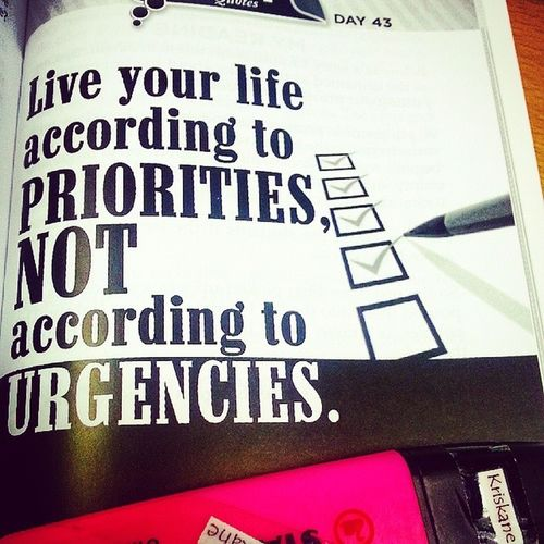 Day 43: Live your life according to your Priorities, not according to Urgencies. • What drives you? Priorities or urgencies? • 06092014 Howtoinspireyourselftoinspireothers @chinkeetan 📝📖 Matthew 6:33 But seek first his kingdom and his righteousness, and all these things will be given to you as well.
