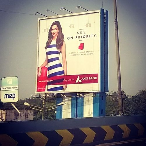 Sooo, is Deepika an NRI or is she your personal banker if you're with Axis Bank? Strangeads Whatweretheythinking Mumbai Deepikapadukone