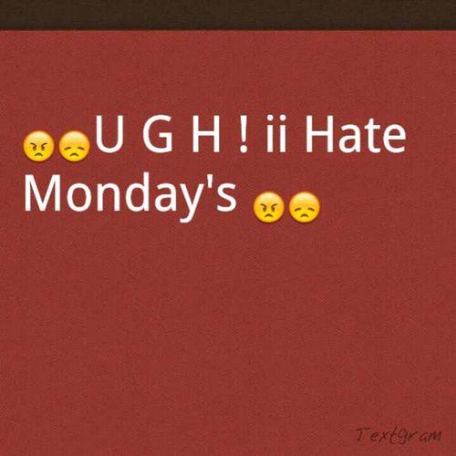 U G H !