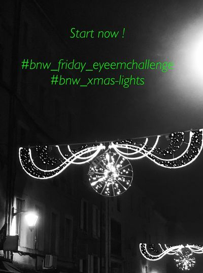 24 h ! You can sens your pics now ! Theme : christmas City lights : bnw , no repost . Tags Bnw_friday_eyeemchallenge Bnw_xmas-lights Text Illuminated Night