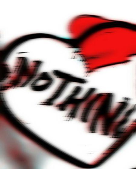 Love nothing My Tshirt My Art