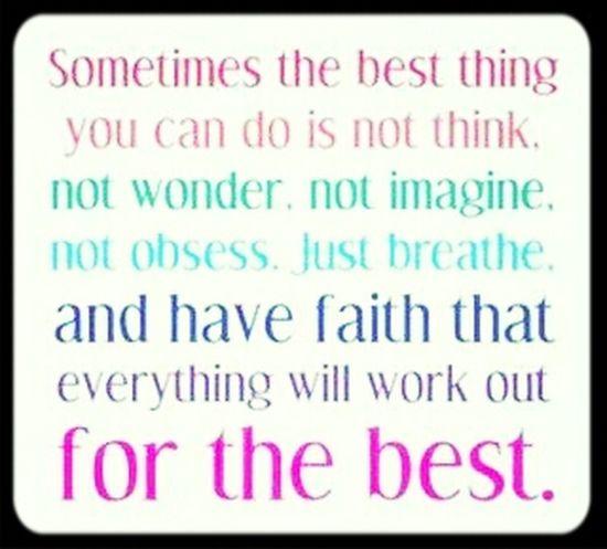 Quotes Faith Breathe Imagine Best  Think Wonder Obsess