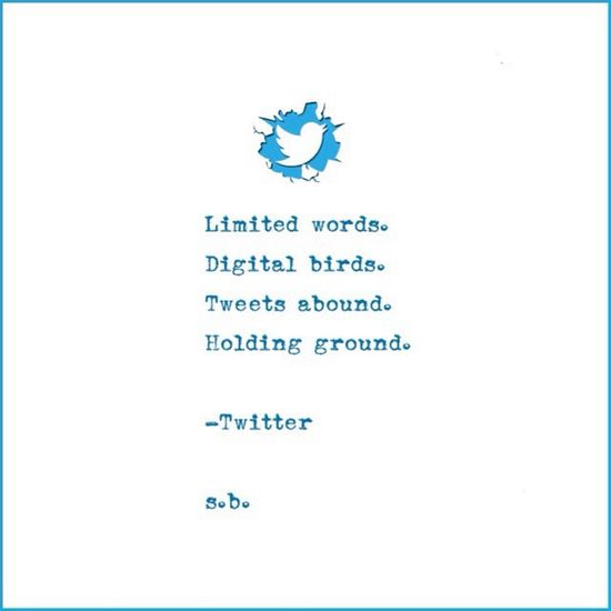 Limited words. Digital birds. Tweets abound. Holding ground. -Twitter s.b. SB Terry© New Style