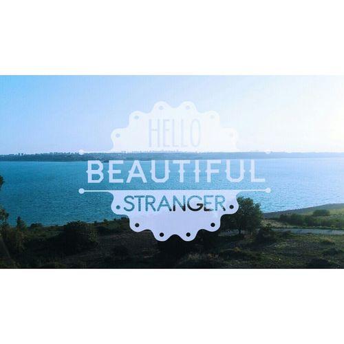 Hello Beautiful Stranger