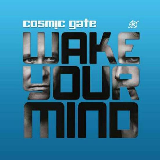 Awesome Djs Cosmicgate Wake your mind oneofmyfavdjs