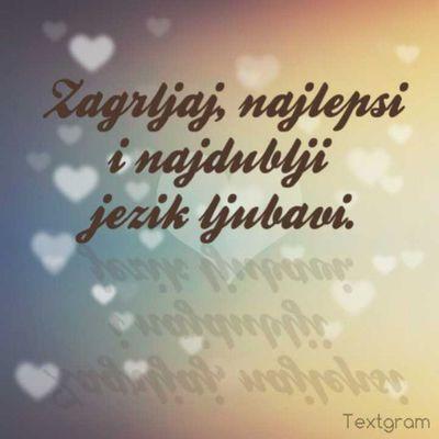Istina Zagrljaj Ljubav Citati