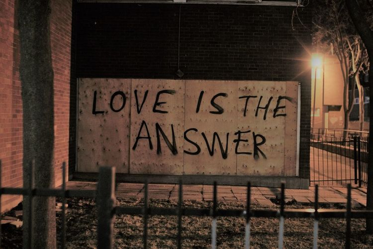 Love is the answer Communication Dailyphoto Day Graffitti Landscape Love Is The Answer Love ♥ Motivational No People Outdoors Photography Photooftheday Quote Quote Of The Day  Random Sepia Street Art Street Photography Streetphoto_bw Streetphotography Sweet Text Toronto Vandal Vandalism First Eyeem Photo