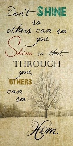 Shine for Jesus ! ♡ Hi! Check This Out Hello World