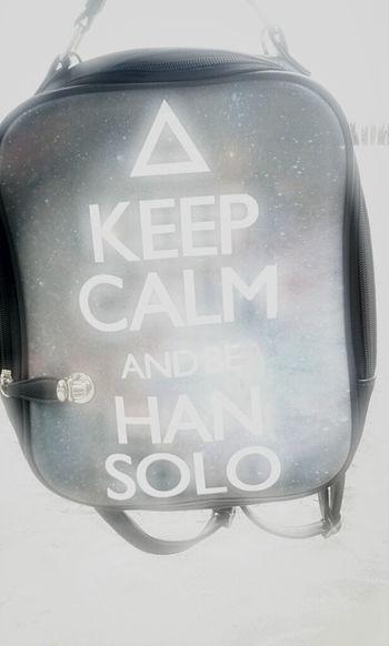My Bag!!! Keep Calm snd Han Solo