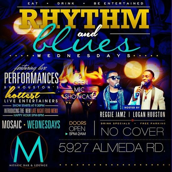 CALLINGALLARTISTS ! Tomorrow NIGHT 9PM. RhythmAndBluesWednesdays @MosaicBarAndLounge @ReggieJamz x @LOGANpda live! We bringing back Openmic for singers & poets in HOUSTON! reversehappyhour DjHighLyfe indmix NOcoverALLnight goodvibes different LiveMusicTurnUp!