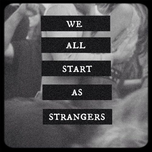 We All Start As Friends Somewhere
