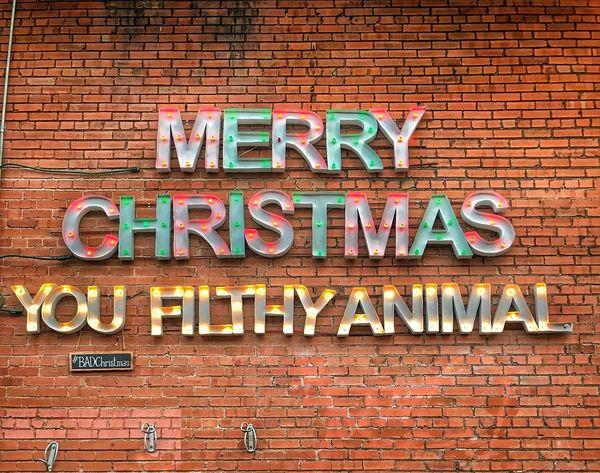 Ho Ho Ho.. Ha Ha Ha...!! Spreading The Christmas Cheer Happy Holidays Y'all Filthy Animals