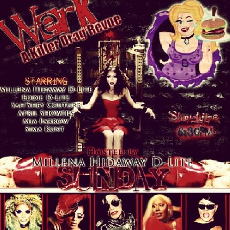 Come check out my weekly Drag Revue @werk_akillerdragrevue at HamburgerMarys Long Beach Starring @eddie_DLite @Aprilshowers MiaFarrow SahsheyCouture and SimaKunt its gonna be killer