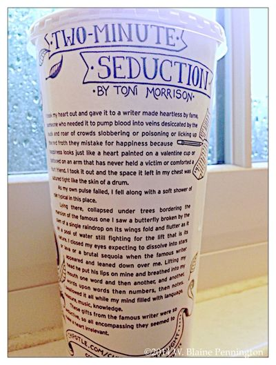 """""""the red froth they mistake for happiness"""" Poem Toni Morrison 2 Minute Seduction Cup"""