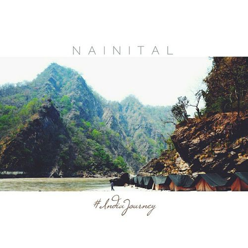 N A I N I T A L Nainital IndiaJourney Riverrafting Mountains Hills India Indiapictures Indiaphotos Incredibleindia IncredibleNorth