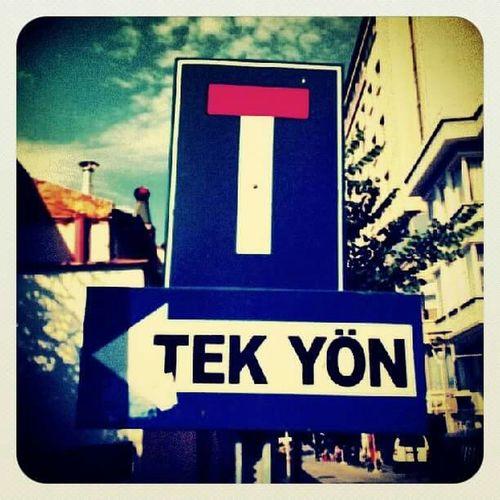 Traffic Sign Onewaylove Oneway Nowayout Türkiye Urban Landscape Urbanphotography Open Edit Urban Urban Geometry