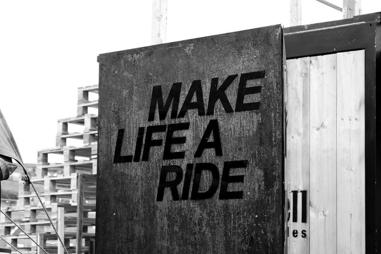 Make Life A Style Make Life A Ride Text Communication Western Script Architecture Sign Built Structure Building Exterior No People Wall - Building Feature Capital Letter