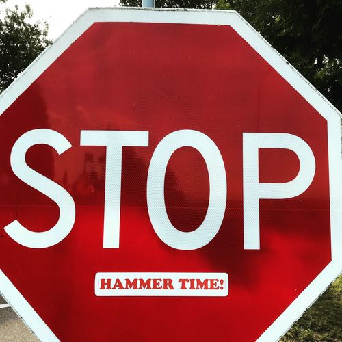 Stop! Stop Hammer Time Text Western Script Red Communication Sign Capital Letter Information