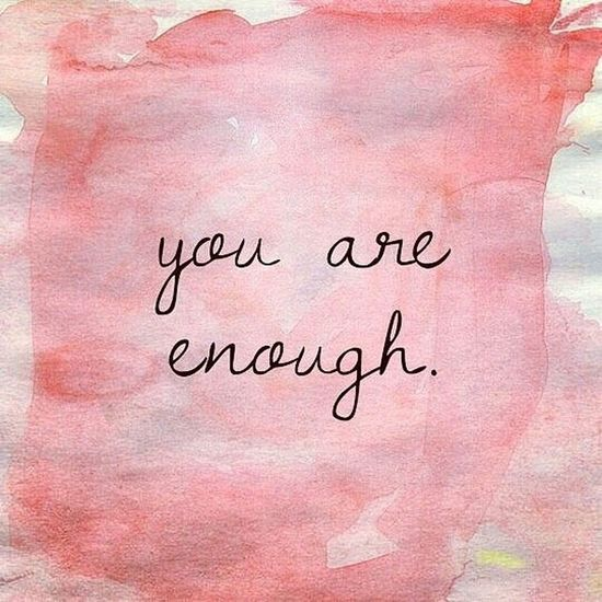 Day 124: Always Remember This. You are loved. You are smart. You are brave. You are enough. 365DaysOfAwesomeness Day124 31DaysOfMentalHealthAwareness MentalHealthAwareness StopTheStigma Staystrong