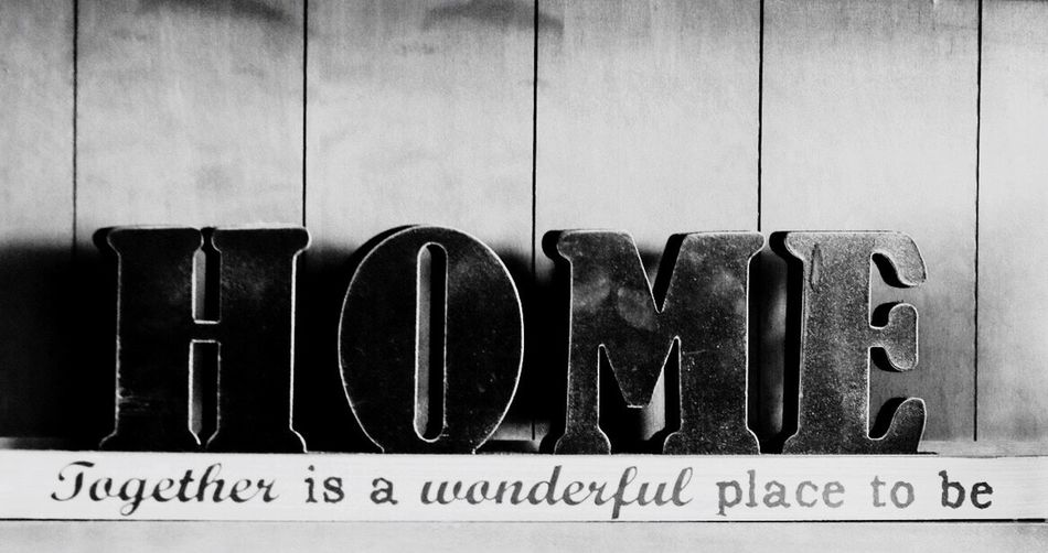 Text Communication Indoors  No People Close-up Day Home Wooden Black Letters Homemade Buffett Tabletop Decorations Warm Home Feeling Words Black And White Photography Cut Out Letters
