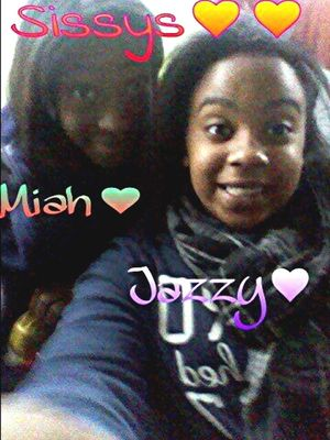 We Cute. Sisters For Life ... ( Miah & Jazzy )