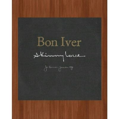 This song makes me emotional though... ? Boniver Skinnylove Lovesong