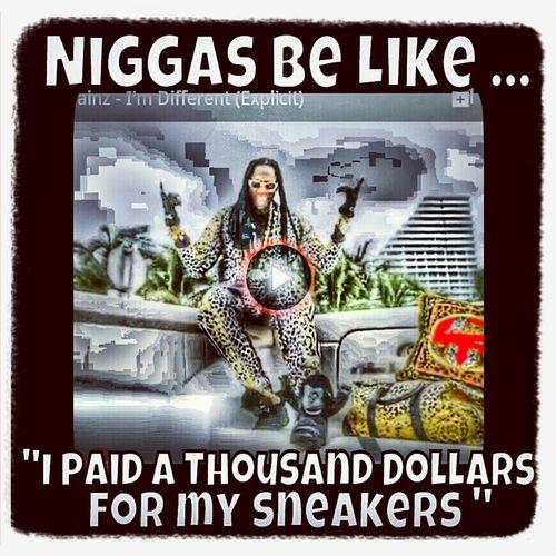 hahahahaha more like 100$ . gayass js gorillas. #Repost