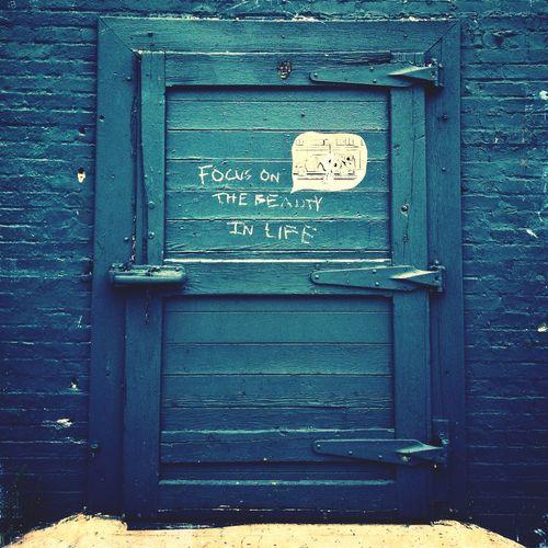 Focus On The Beauty In Life Street Art Signs Door