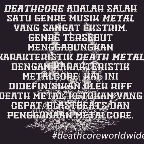 Nahh yang belum mengerti apa itu Genre Deathcore dan salah mengartikan genre Deathcore dibaca :)) Deathcore Deatcoreworldwide Genre Artikel Metal Metalworldwide