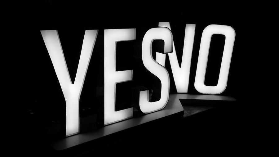 will you take a yes or a no for an answer?