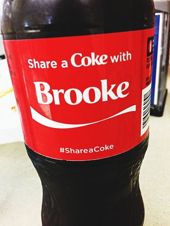 Also I'm so honored to have my name on this Coca Cola Brooke That's Me