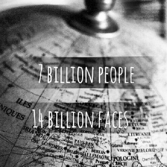 7 billion People 14 Billion Face True ! Hahah