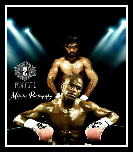 Who will win EyeEm Gallery South Follow Me EyeEm Best Edits EyeEmBestPics Manny Pacquiao  vs Floyd Mayweather  Boxing Tournament