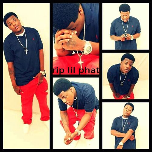 R.i.P lil Phat ! (# no one deserves too die young ) .