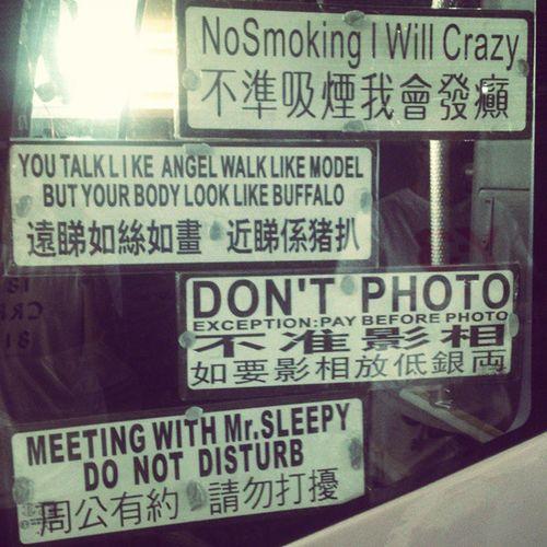 Nosmokingiwillcrazy HongKong . Thosebusdrivers Nogrammar