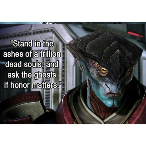 Quote of the day? Masseffect Quote Ohtrue Badass Videogame