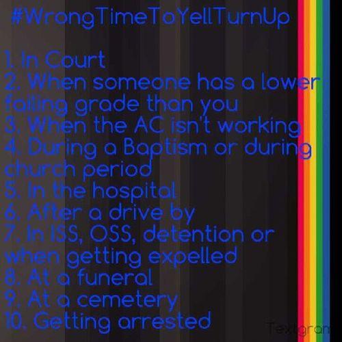 WrongTimeToYellTurnUp TrendingOnTwitter