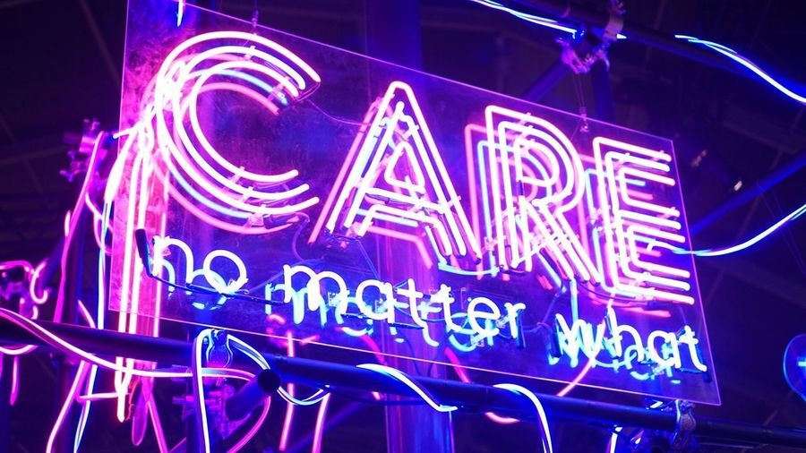 Care No Matter What 29rooms Neonlights Text Western Script Illuminated Communication Night Neon Be. Ready.