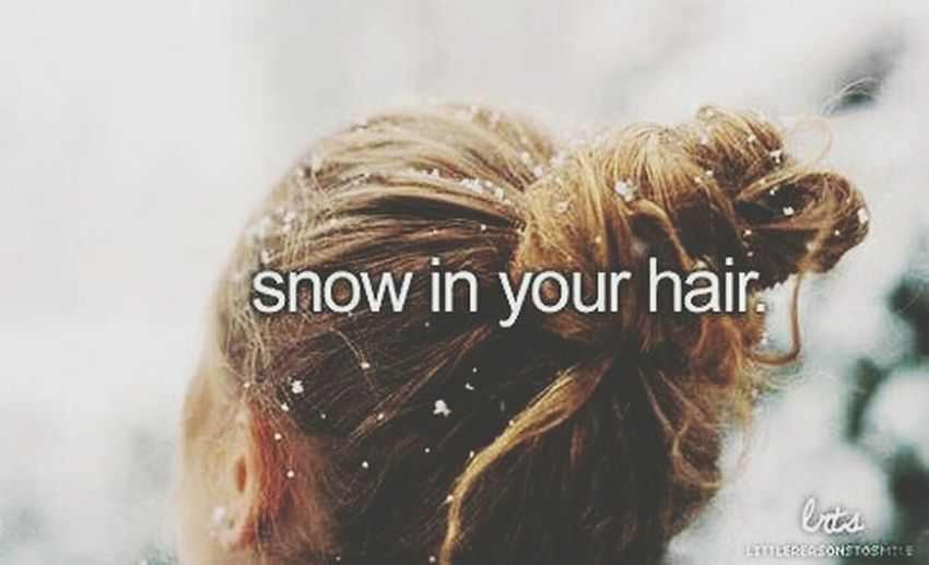 snow#in#your#hair