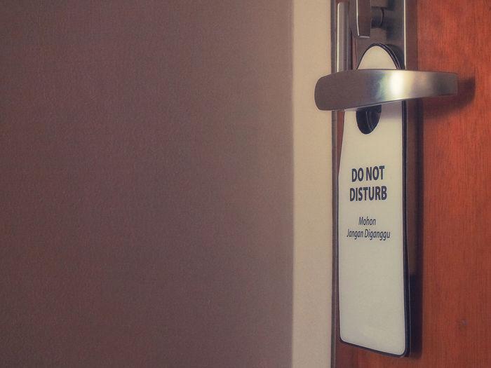Do Not Disturb Close-up Do Not Disturb Indoors  Jangan Diganggu No People Protection Security Sign