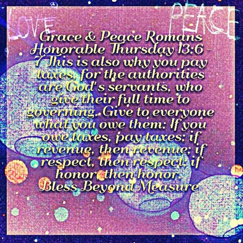 Grace & Peace Honorable Thursday Life is Good
