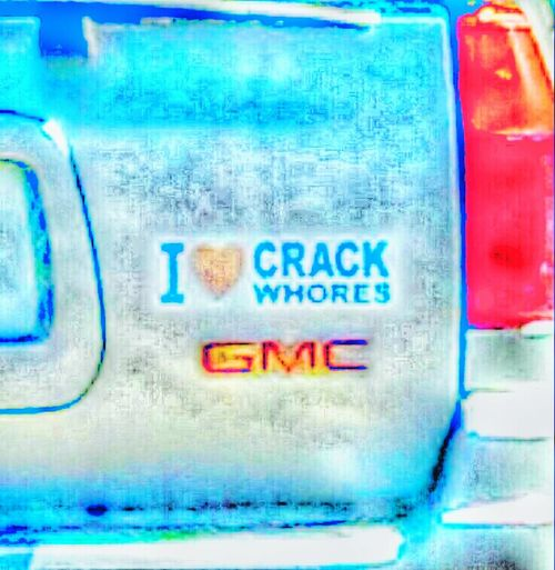 Well.....we know where GMC stands with Crack Whores. 😂😂😂😂😂😂😂😂😂😂😂😂😂😂😂😂😂😂😂😂😂😂😂😂😂😂😂😂😂😂😂😂😂😂😂😂😂😂😂😂😂😂😂😂😂😂😂😂😂😂😂😂😂😂😂😂😂😂😂😂😂😂😂😂😂😂😂😂😂😂😂😂😂😂😂😂😂😂😂😂😂😂😂😂😂😂😂😂😂😂😂😂😂😂😂😂😂😂😂😂😂😂😂😂😂😂😂😂😂😂😂😂😂😂😂😂😂😂😂😂😂😂😂😂😂😂😂😂😂😂😂😂😂😂😂😂😂😂😂😂😂😂😂😂😂😂😂😂😂😂 Very Funny! Comic Bumper Sticker Funny Bumper Stickers So There! Two Is Better Than One Hahahaha 😂😂😂😂😂 Just Kidding Laughter I LOVE PHOTOGRAPHY Streamzoofamily Eye For Photography Click Click 📷📷📷 Clicking Away I Love Photos, Because The Best Thing About It Is That It Never Changes Even When The Person In It Does. Collected Community Created An EyeEm Eyeemphoto Tadaa Community Color Palette Crazy Bumper Stickers Funny Bumpersticker You Know Its Funny! Ice Age