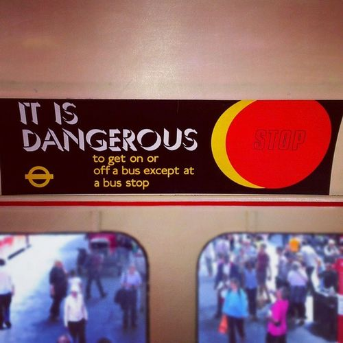 """IT IS DANGEROUS"" London Bus Yearofthebus Poster"