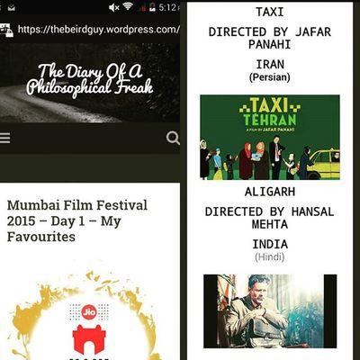 Blogpost after ages :) my favourites from day 1 - Mumbaifilmfestival :) www.beirdguy.wordpress.com Mumbaifilmfest Mumbaifilmfestival2015 Movies Movielove Movieblogger Movieblog Jafarpanahistaxi Aligarhmovie Happiness Writingcommunity Writingmakesmehappy